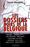 Les dossiers noirs de la Belgique