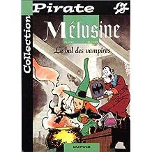 BD Pirate : Mélusine, tome 2 (Tirage spécial à 2,85 euro au lieu de 7,60 euro)