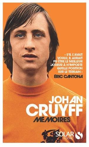 Cruyff, Mémoires par Johan CRUYFF
