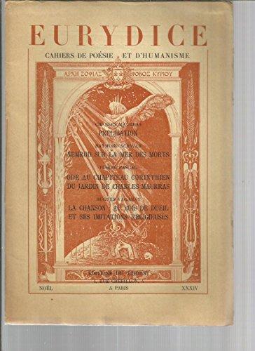 Eurydice - Cahiers De Poésie Et D'humanisme N° 12 : CHARLES MAURRAS - PIERRE PASCAL- RAYMOND SCWAB - HUGUES VAGANAY