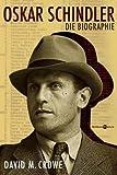 Oskar Schindler - Die Biographie