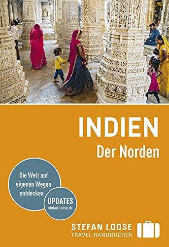 Stefan Loose Reiseführer Indien, Der Norden