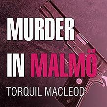 Murder in Malmö: Inspector Anita Sundstrom, Book 2