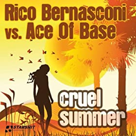Rico bernasconi vs ace of base cruel summer - 3 part 8