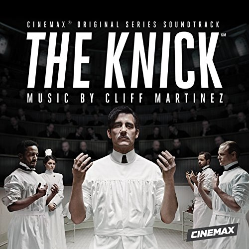 The Knick (Original Series Sou...