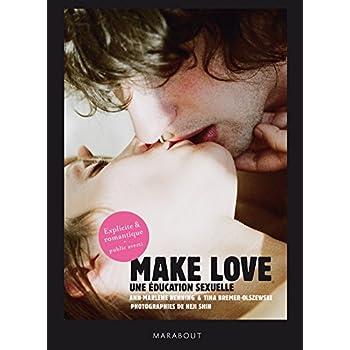 Make love: Une éducation sexuelle