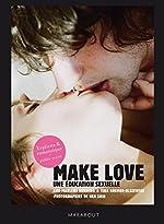 Make love - Une éducation sexuelle de Ann-Marlene Henning
