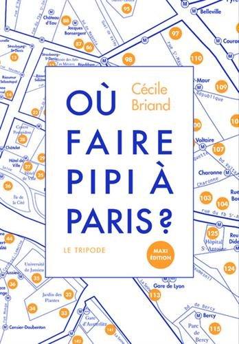 Descargar Libro Où faire pipi à paris ? de Cecile Briand