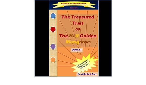 The Treasured Trait of the Half Golden Mongoose (Ashram of Adventures Book 1)