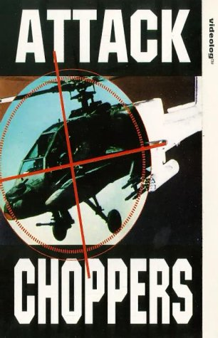 Attack Choppers [VHS] [UK Import]