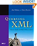 Querying XML: XQuery, XPath, and SQL/...