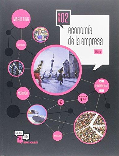 Economía de la Empresa 2.º Bach. Teoría y Practica (Somoslink) - 9788414003503