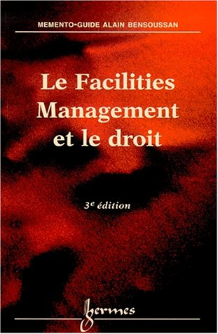Le Facilities Management et le droit