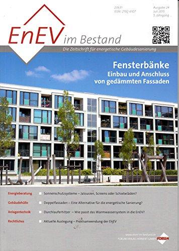 EnEV im Bestand #24 2015 Fensterbänke Einbau und Anschluss von gedämmten Fassaden Zeitschrift Magazin Einzelheft Heft