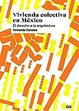 Vivienda colectiva México. derecho
