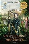 Miss Peregrine, T01 : Miss Peregrine...