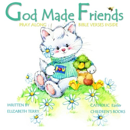 Catholic book publishing le meilleur prix dans amazon savemoney catholic easter childrens books god made friends illustrated childrens prayer books euro edition catholic childrens books in books in all gifts for negle Choice Image