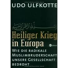 Heiliger Krieg in Europa: Wie die radikale Muslimbruderschaft unsere Gesellschaft bedroht