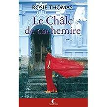 Le Châle de cachemire: Prix du Grand roman