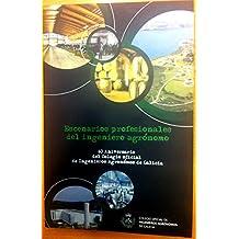 Escenarios profesionales del ingeniero agrónomo. 60 Aniversario del Colegio Oficial de Ingenieros Agrónomos de Galicia