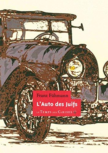 L'Auto des Juifs par Franz FUHMANN