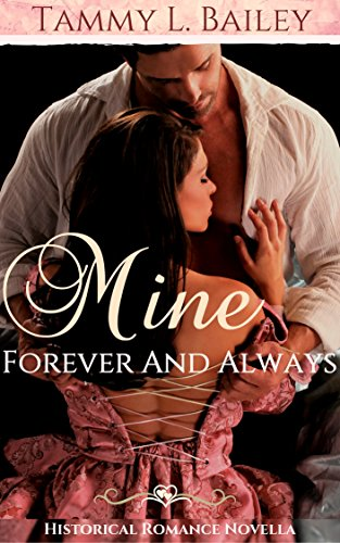 mine-forever-and-always-historical-romance-novella-english-edition
