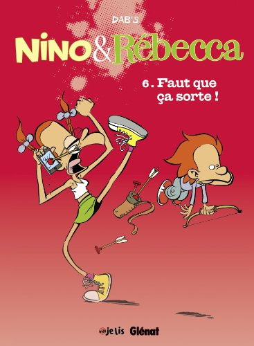 Nino et Rébecca (6) : Faut que ça sorte !