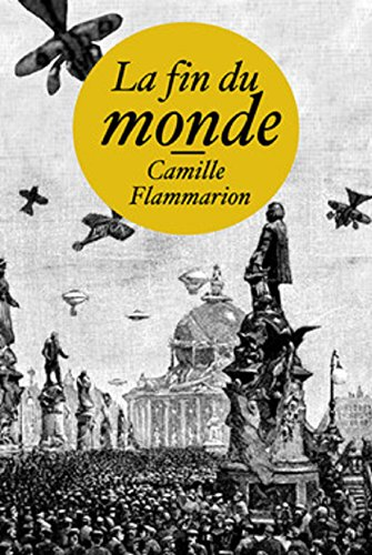 la-fin-du-monde-edition-intgrale-version-entirement-illustre-french-edition