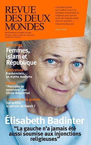 Revue des Deux Mondes juin 2016: Femmes, islam et Rpublique