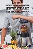 Best Calculs rénaux - 43 Recettes de Repas pour la Prévention des Review