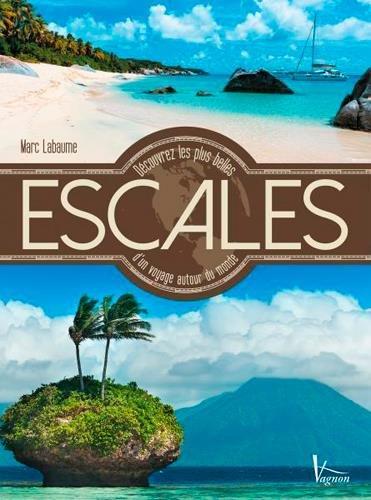 Découvrez les plus belles escales d'un voyage autour du monde