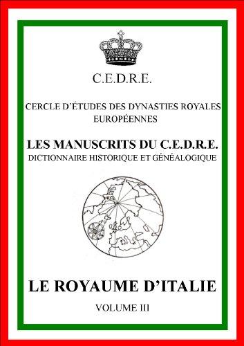 Le royaume d'Italie (Les manuscrits du CEDRE)