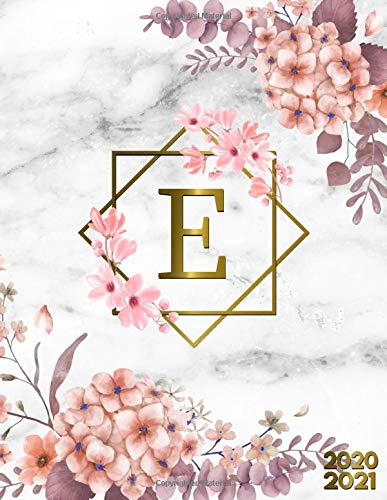 2020-2021: Initial Monogram Letter E Two Year Planner Agenda & 2 Year Organizer | To-Do's, Funny Holidays & Inspirational Quotes, Vision Board, Notes | Grey Marble & Gold Pink Floral for Girls & Women