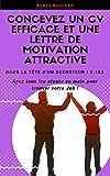 Telecharger Livres Concevez un CV efficace et une lettre de motivation attractive Ayez tous les atouts en main pour trouver votre Job Dans la tete d un recruteur 1 2 (PDF,EPUB,MOBI) gratuits en Francaise