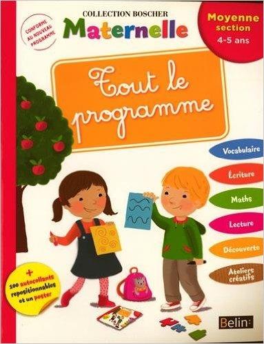 Tout le Programme - Moyenne section de Charlotte Lascault,Séverine Cordier (Illustrations) ( 9 janvier 2015 )
