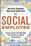 The social employee : how great companies make social media work