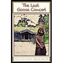 The Last Goose Concert