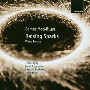 Raising Sparks - Piano Sonata (Brabbins, The Nash Ensemble)