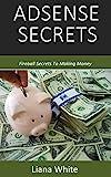 Adsense Secrets: Fireball Secrets To Making Money