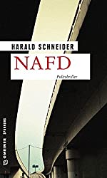 NAFD: Politthriller (Kriminalromane im GMEINER-Verlag)
