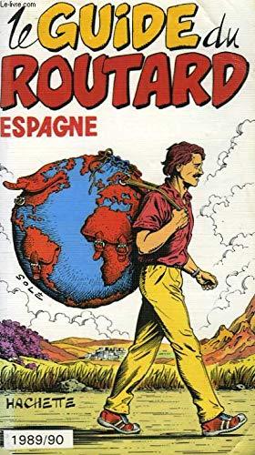 Le guide du routard - Espagne - 1989-90