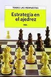 Estrategia en el ajedrez (PRACTICA)