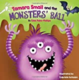 Tamara Small and the Monsters' Ball (Picture Books) by Giles Paley-Phillips (2012-10-01)