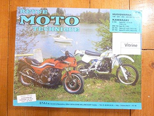 RRMT0049.1 REVUE TECHNIQUE MOTO HUSQVARNA WR 125 , 240 , 430 de 1980 à 1983 KAWASAKI Z750E1 , L1 à L4 KAWASAKI GPZ R1 et ZX A1 , A2 , A3 KAWASAKI Z750 GT