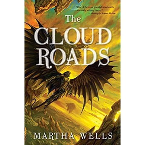 The Cloud Roads (The Books of the Raksura)