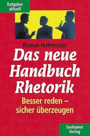 Das neue Handbuch Rhetorik