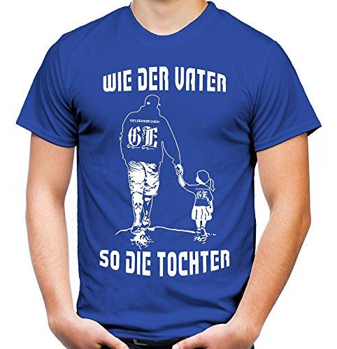 Uglyshirt89 - wie der Vater So Die Tochter Männer und Herren T-Shirt | Fussball Sport Papa Vatertag | Gelsenkirchen (Blau, XL)