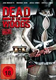 Dead in the Woods - Uncut Edition