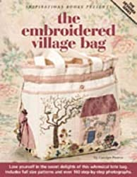The Embroidered Village Bag (Designer)