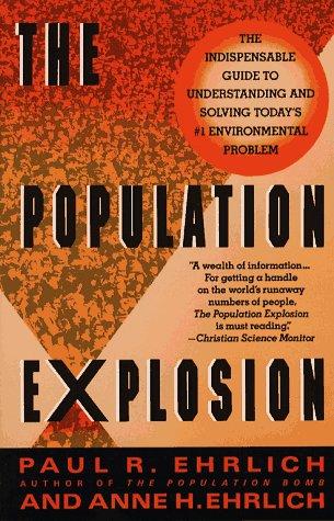 The Population Explosion por Paul R. Ehrlich